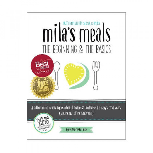 Mila's Meals: The Beginning & The Basics – Second Edition